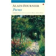 Alain-Fournier Poems by Alain-Fournier; Howell, Anthony; Marsh, Anita; Costello, Anthony, 9781784103125