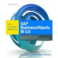SAP BusinessObjects BI 4.0 The Complete Reference 3/E by Howson, Cindi; Newbould, Elizabeth, 9780071773126