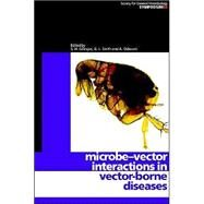 Microbe-vector Interactions in Vector-borne Diseases by Edited by S. H. Gillespie , G. L. Smith , A. Osbourn, 9780521843126