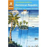 The Rough Guide to the Dominican Republic by Rough Guides, 9781409353126