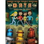 Robots Rule the School by Hopper, Ada; Ricks, Sam, 9781481463126