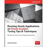 Running Applications on Oracle Exadata Tuning Tips & Techniques by Banerjee, Joyjeet, 9780071833127