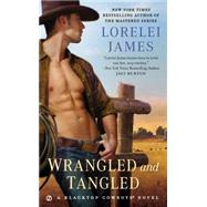 Wrangled and Tangled by James, Lorelei, 9780451473127