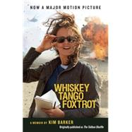 Whiskey Tango Foxtrot (The Taliban Shuffle MTI) by Barker, Kim, 9781101973127