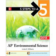 5 Steps to a 5: AP Environmental Science 2018 by Williams, Linda, 9781259863127