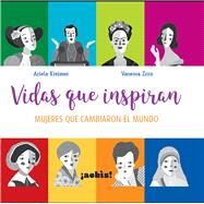 Vidas que inspiran/ Lives that Inspire by Kreimer, Ariela, 9789874163127