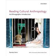 Reading Cultural Anthropology An Ethnographic Introduction by Pamela Stern, 9780199013128