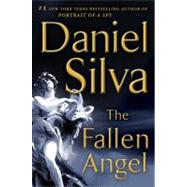 The Fallen Angel by Silva, Daniel, 9780062073129