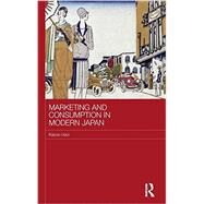 Marketing and Consumption in Modern Japan by Usui; Kazuo, 9780415323130