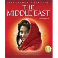 Kingfisher Knowledge: The Middle East by Steele, Philip, 9780753463130