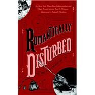 Romantically Disturbed by Winters, Ben H.; Watkins, Adam F., 9780843173130