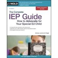 The Complete IEP Guide: How to Advocate for Your Special Ed Child by Siegel, Lawrence, 9781413313130