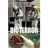 Bioterror in the 21st Century: Emerging Threats in a New Global Environment by Gerstein, Daniel M., 9781591143130