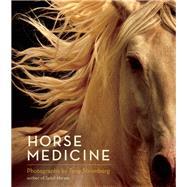 Horse Medicine by Stromberg, Tony, 9781608683130