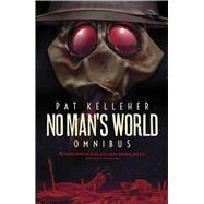 No Man's World Omnibus by Kelleher, Pat, 9781781083130