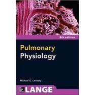 Pulmonary Physiology, Eighth Edition by Levitzky, Michael, 9780071793131