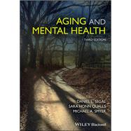 Aging and Mental Health by Segal, Daniel L.; Qualls, Sara Honn; Smyer, Michael A., 9781119133131