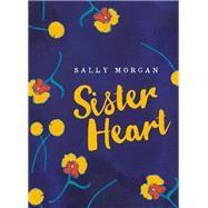 Sister Heart by Morgan, Sally, 9781925163131