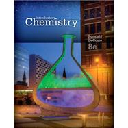 Introductory Chemistry by Zumdahl, Steven S.; DeCoste, Donald J., 9781285453132