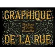 Graphique De La Rue: The Signs of Paris by Fili, Louise, 9781616893132