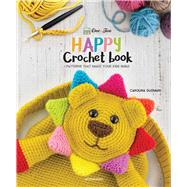 One and Two Company's Happy Crochet Book by Guzman, Carolina, 9789491643132