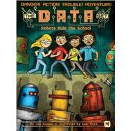 Robots Rule the School by Hopper, Ada; Ricks, Sam, 9781481463133