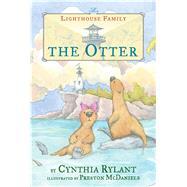 The Otter by Rylant, Cynthia; McDaniels, Preston, 9780689863134