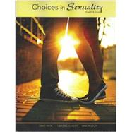 Choices in Sexuality by David Knox, East Carolina University, 9781627513135