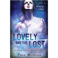 The Lovely and the Lost by MORGAN, PAGE, 9780385743136