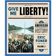 Give Me Liberty! by Foner, Eric, 9780393283136