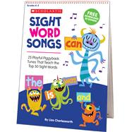 Sight Word Songs Flip Chart & CD 25 Playful Piggyback Tunes That Teach the Top 50 Sight Words by Charlesworth, Liza, 9781338113136