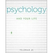 Psychology and Your Life by Feldman, Robert, 9780073403137