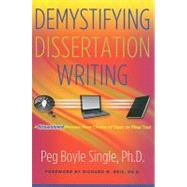 Demystifying Dissertation Writing by Single, Peg Boyle, 9781579223137