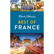 Rick Steves Best of France by Steves, Rick; Smith, Steve, 9781631213137