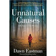 Unnatural Causes by Eastman, Dawn, 9781683313137