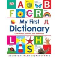 My First Dictionary by DK Publishing (Author), 9780756693138