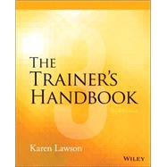The Trainer's Handbook by Lawson, Karen, 9781118933138