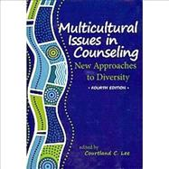 Multicultural Issues in Counseling : New Approached to Diversity by Lee, Courtland C., 9781556203138