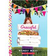 Graceful: A Wish Novel (Willow Falls) by Mass, Wendy, 9780545773140
