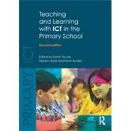 Teaching and Learning with ICT in the Primary School by Younie; Sarah, 9781138783140