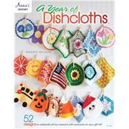 A Year of Dishcloths by Weldon, Maggie, 9781590123140