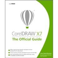 CorelDRAW X7: The Official Guide by Bouton, Gary David, 9780071833141