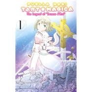 Puella Magi Tart Magica, Vol. 1 by Magica Quartet; Kawazukuu; Masugitsune, 9780316383141