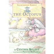 The Octopus by Rylant, Cynthia; McDaniels, Preston, 9780689863141