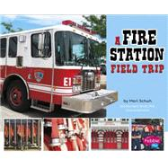 A Fire Station Field Trip by Martin, Isabel, 9781491423141
