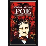 Edgar Allan Poe Collected Works by Poe, Edgar Allan; Odasso, Adrienne J., 9781607103141