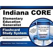 Indiana Core Elementary Education Generalist Study System by Indiana Core Exam Secrets Test Prep, 9781630943141
