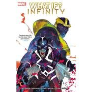 What If? Infinity by Williamson, Joshua; Henderson, Mike; Rossmo, Riley; Norton, Mike; Copland, Jason, 9780785193142