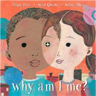 Why Am I Me? by Britt, Paige; Alko, Selina; Qualls, Sean, 9781338053142