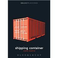 Shipping Container by Martin, Craig; Schaberg, Christopher; Bogost, Ian, 9781501303142